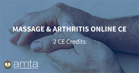 Massage and Arthritis Online Continuing Education Course